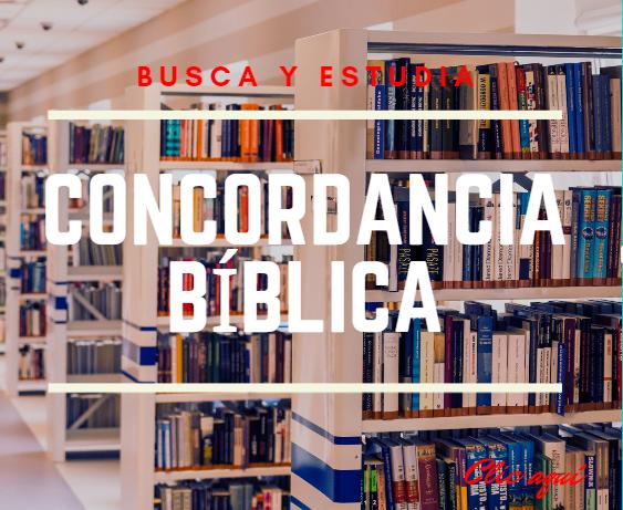 Concordancia Bíblica busca y estudia